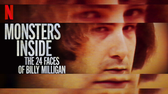 Monsters Inside: The 24 Faces of Billy Milligan on Netflix UK