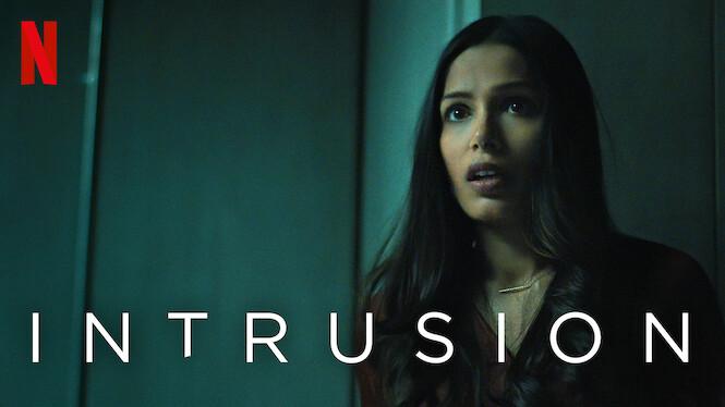 Intrusion on Netflix UK